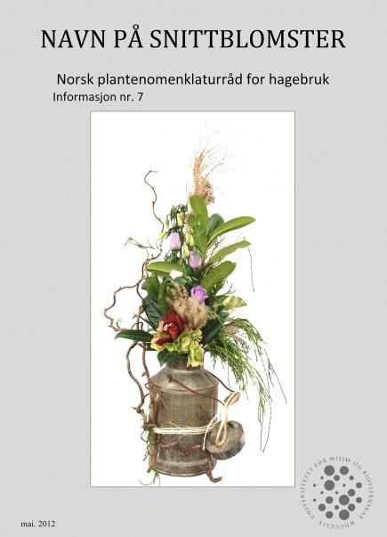 Norsk plantenomenklaturråd for hagebruk sin publikasjon om navn på snittblomster