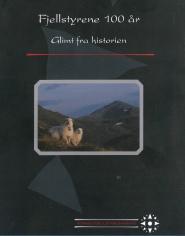 Ny bok: Runningen, Irene. 2012. Fjellstyrene 100 r. Glimt Fra historien. Oslo:  Norsk Fjellstyresamband.